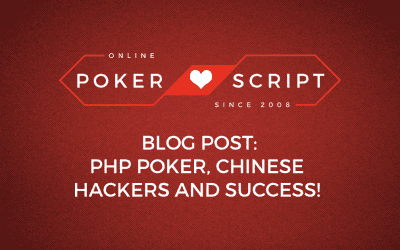 PHP Poker, Chinese Hackers and Success!